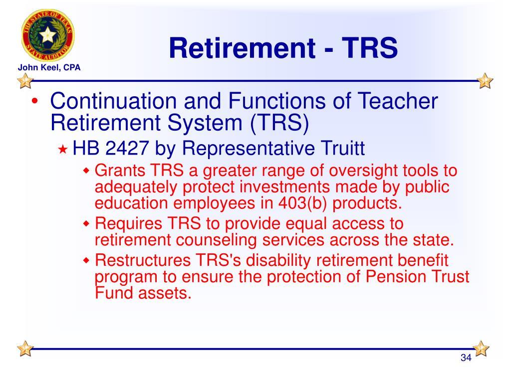 Retirement - TRS