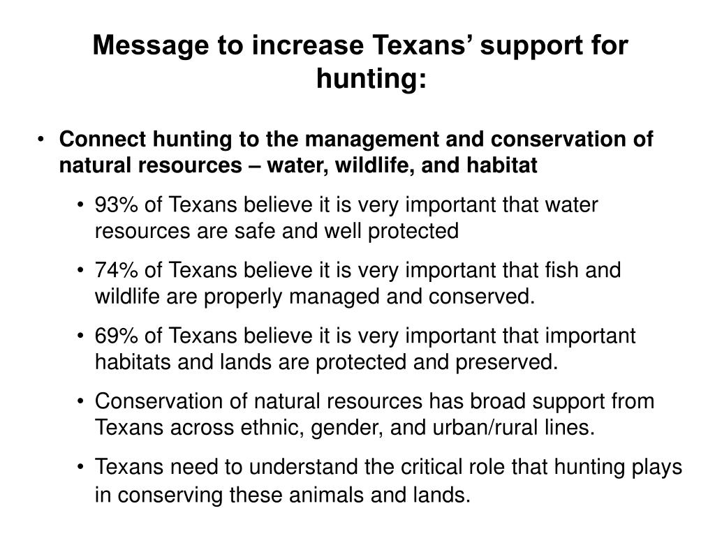Message to increase Texans' support for hunting: