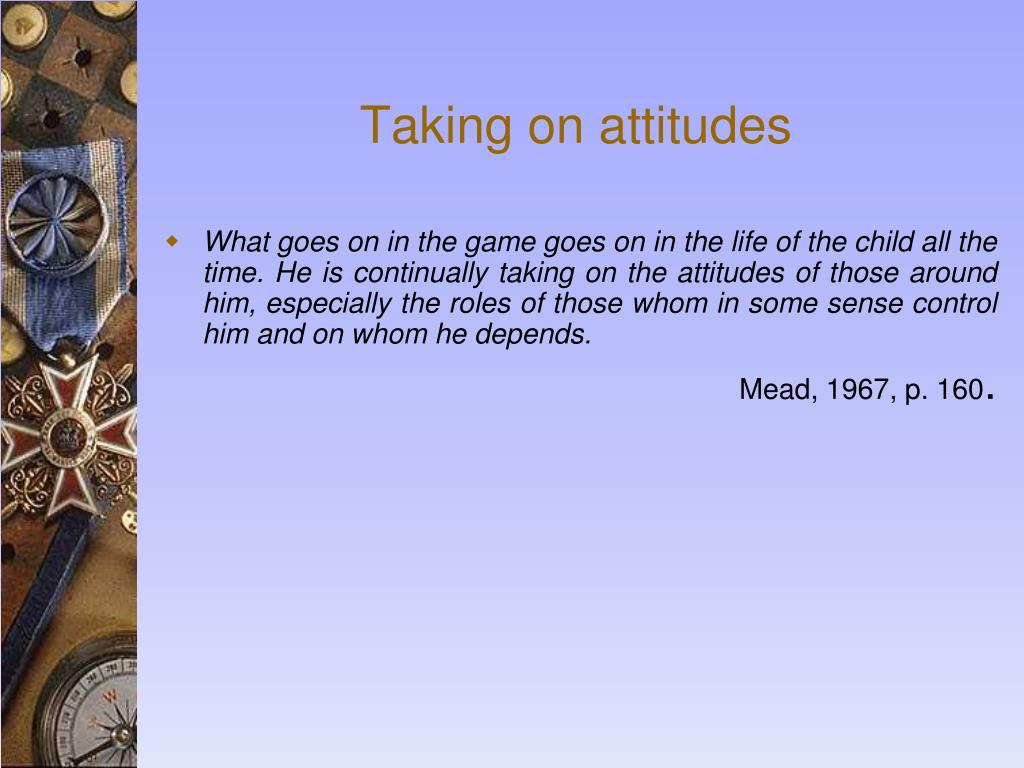 Taking on attitudes