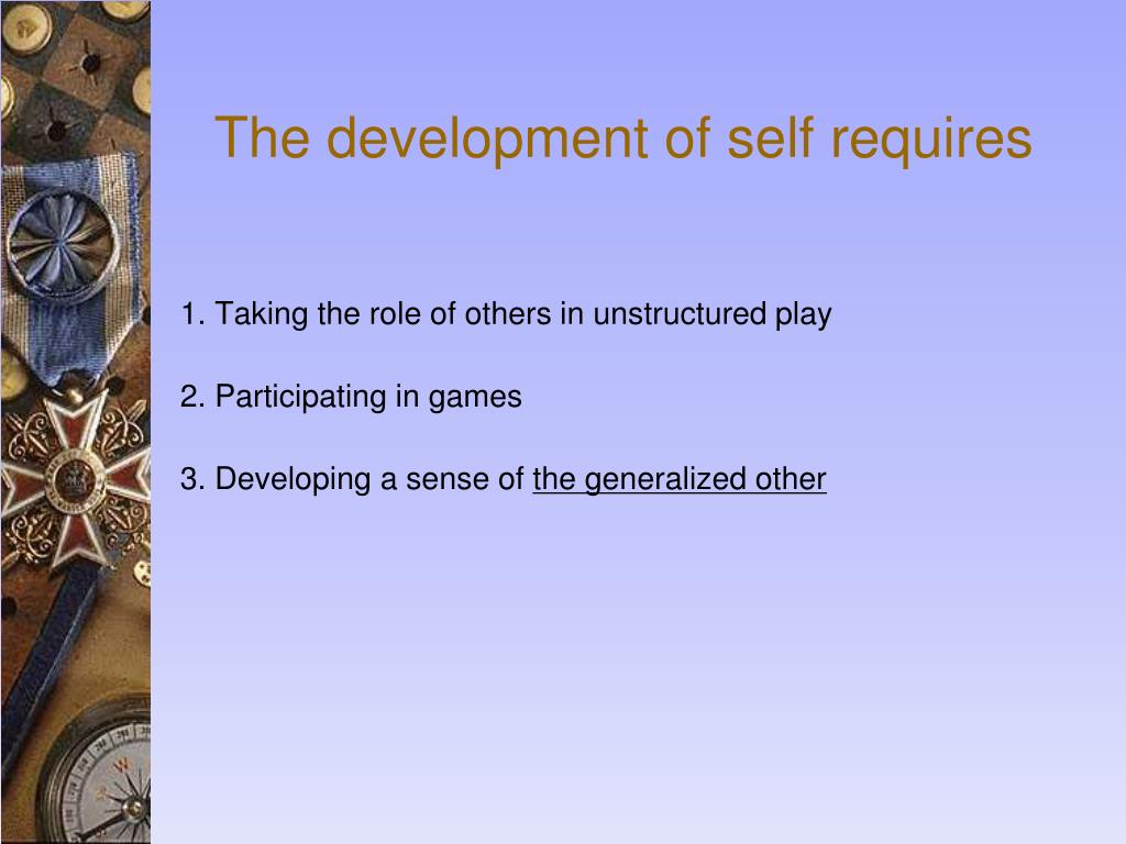 The development of self requires