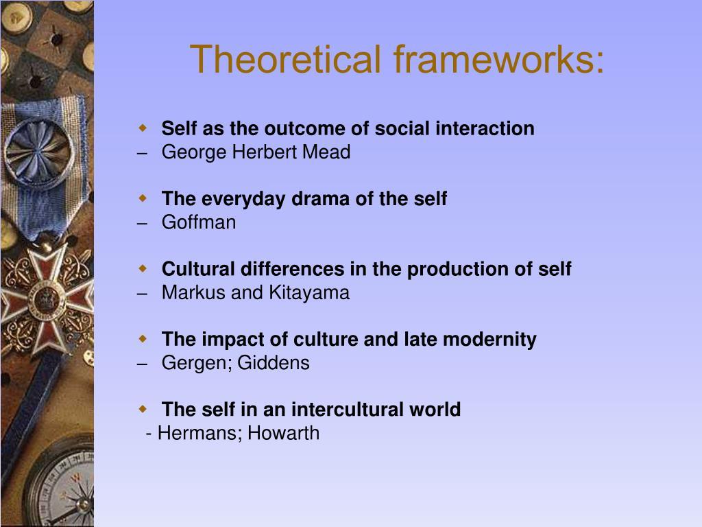 Theoretical frameworks: