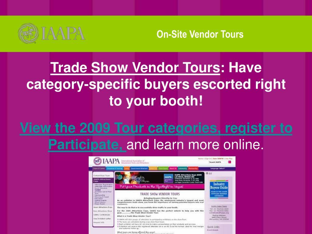 On-Site Vendor Tours