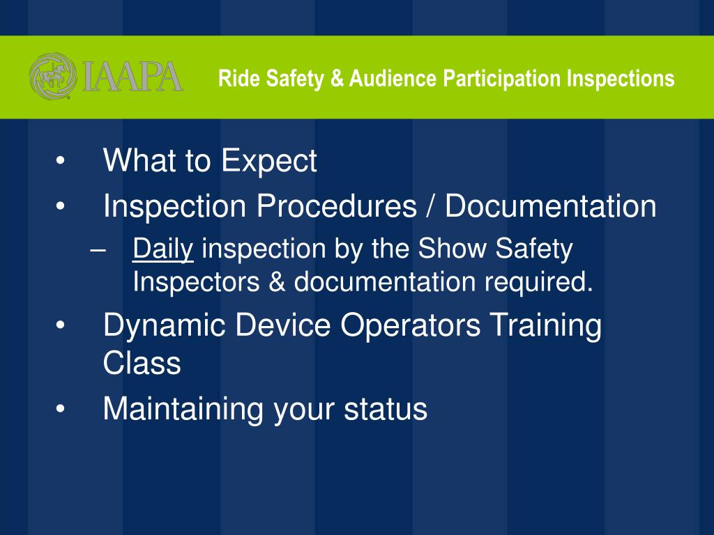 Ride Safety & Audience Participation Inspections