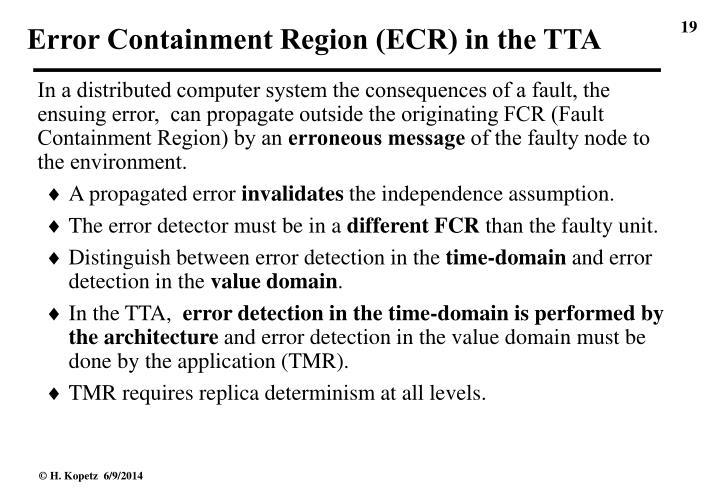 Error Containment Region (ECR) in the TTA