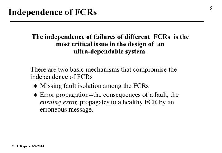 Independence of FCRs