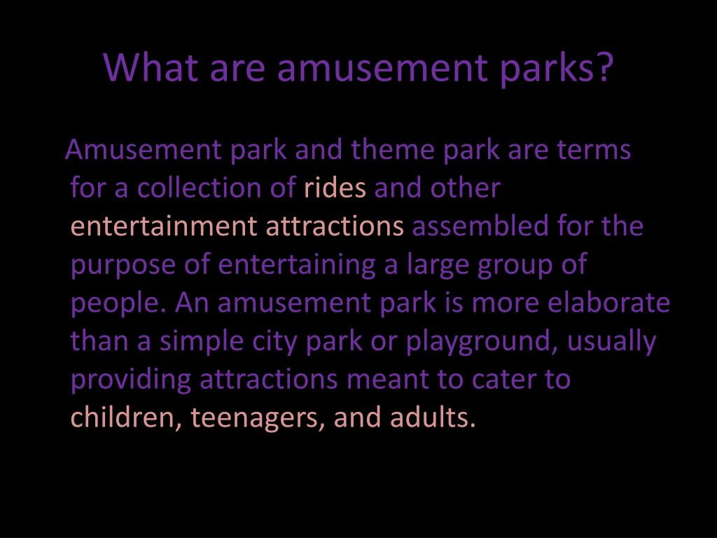 What are amusement parks?