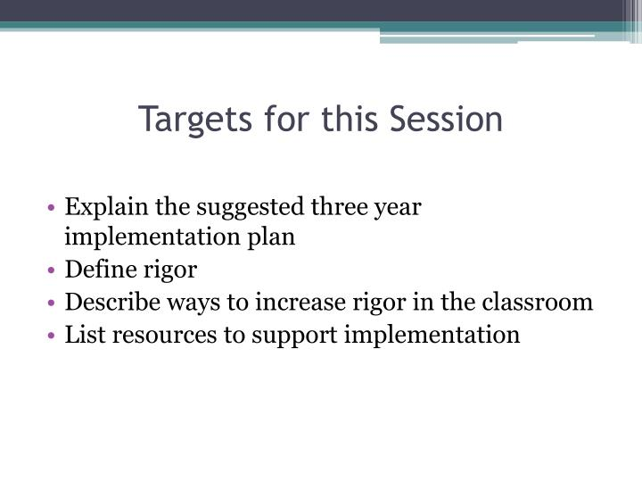 Targets for this session l.jpg