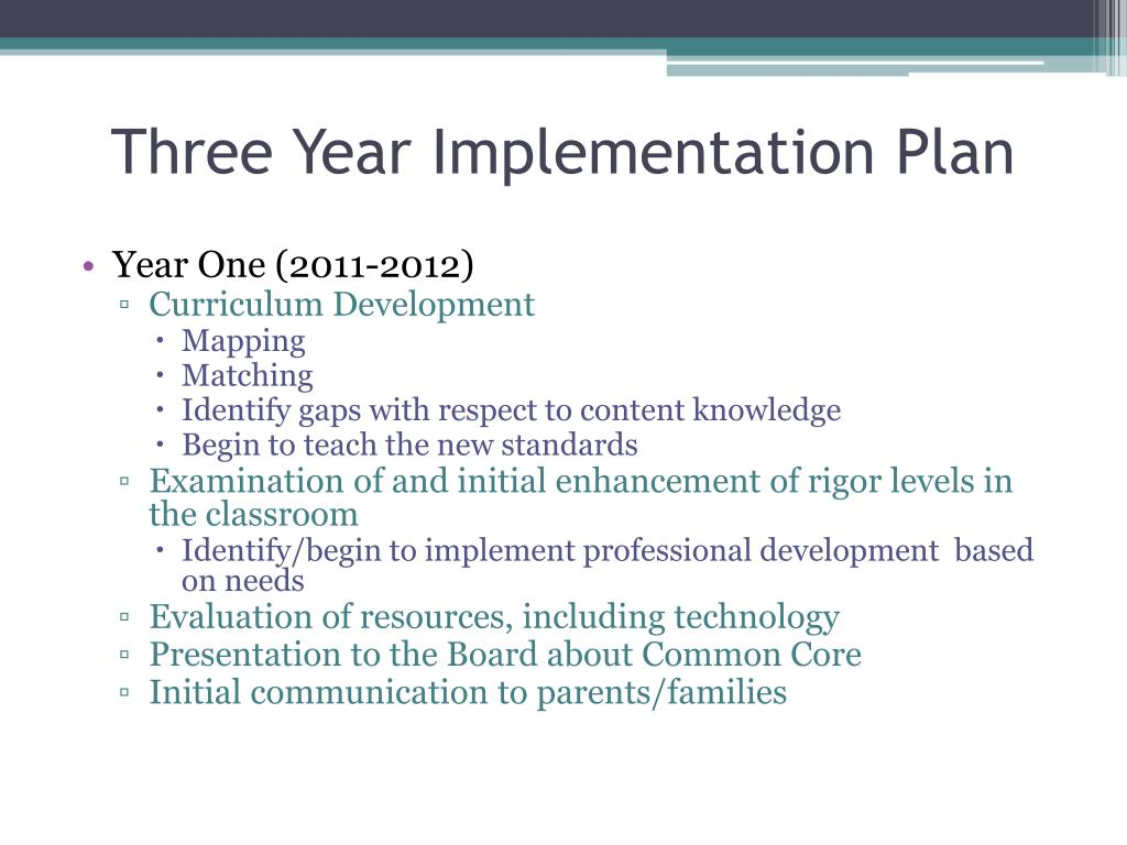 Three Year Implementation Plan