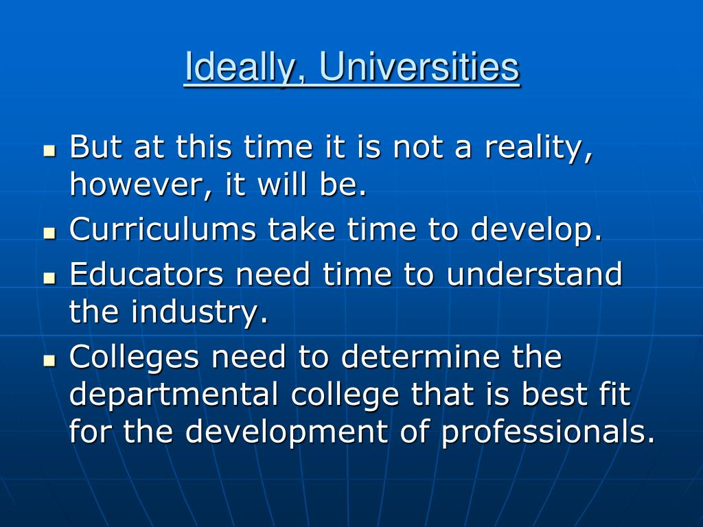 Ideally, Universities