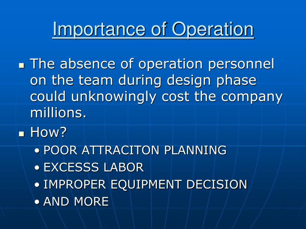 Importance of Operation