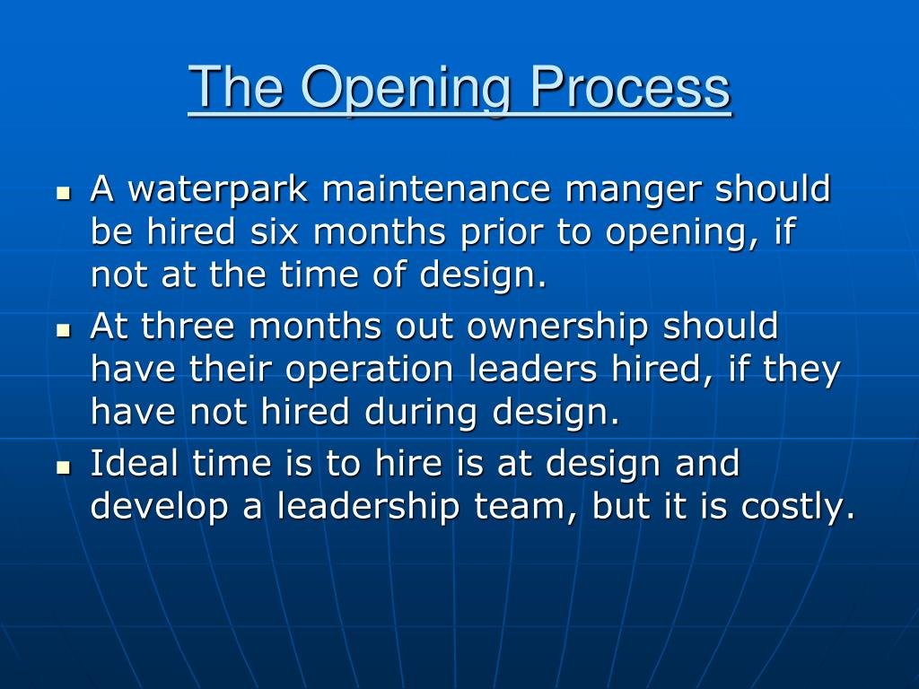 The Opening Process