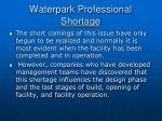 waterpark professional shortage