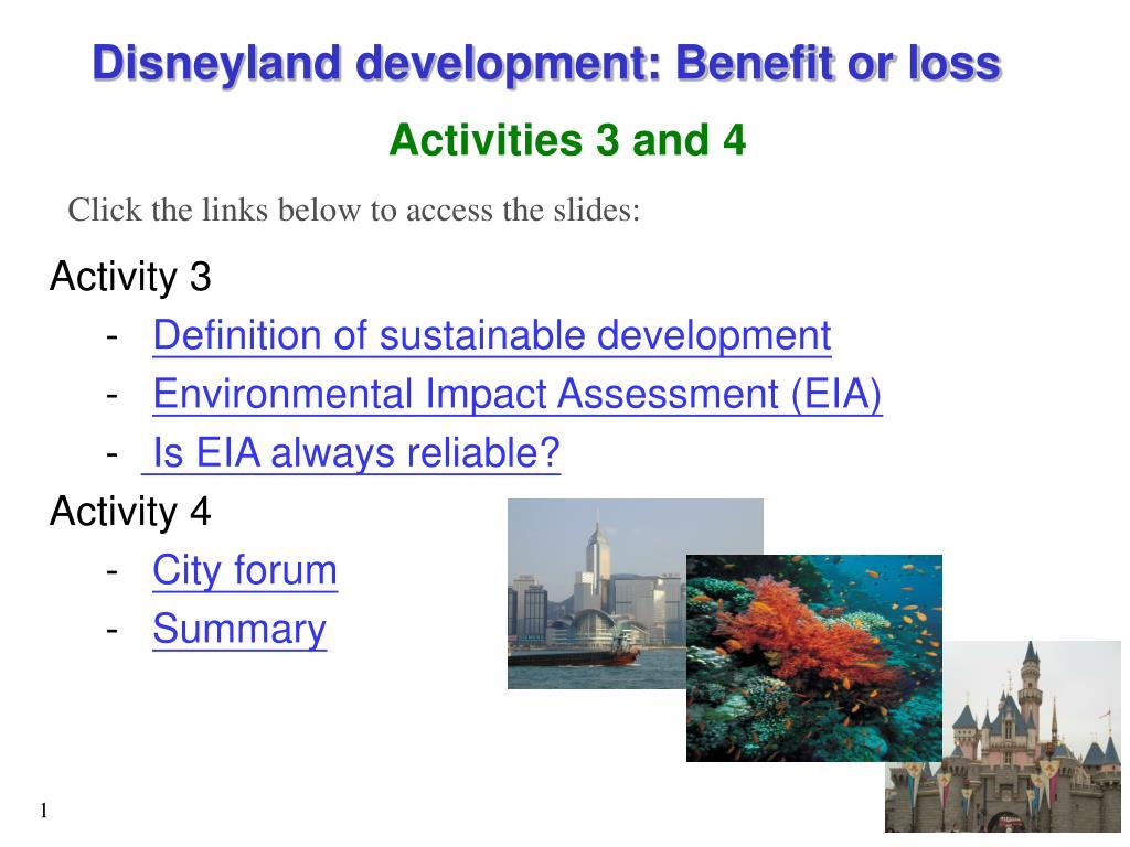 Disneyland development: Benefit or loss