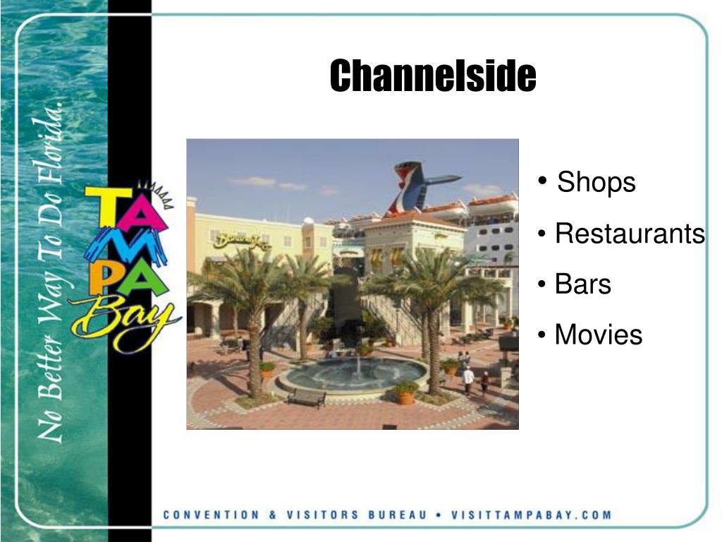 Channelside