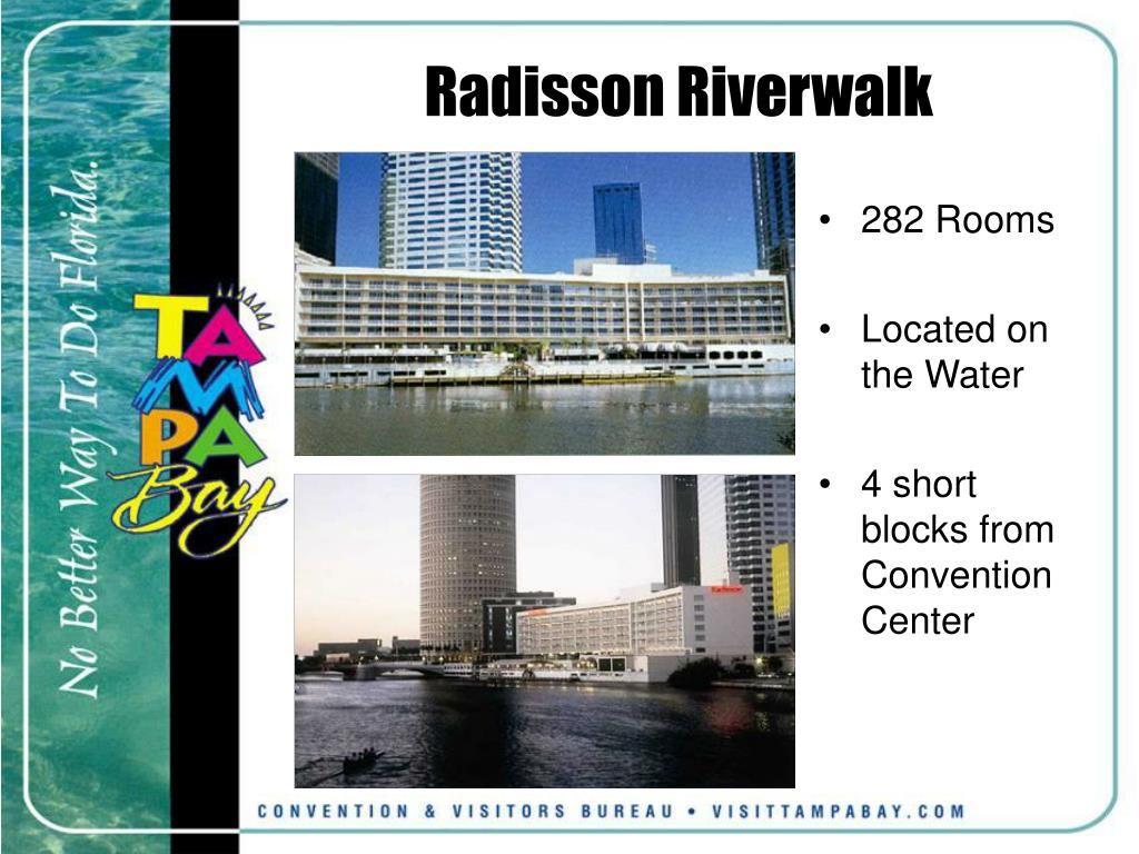 Radisson Riverwalk