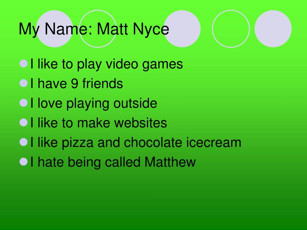 My Name: Matt Nyce