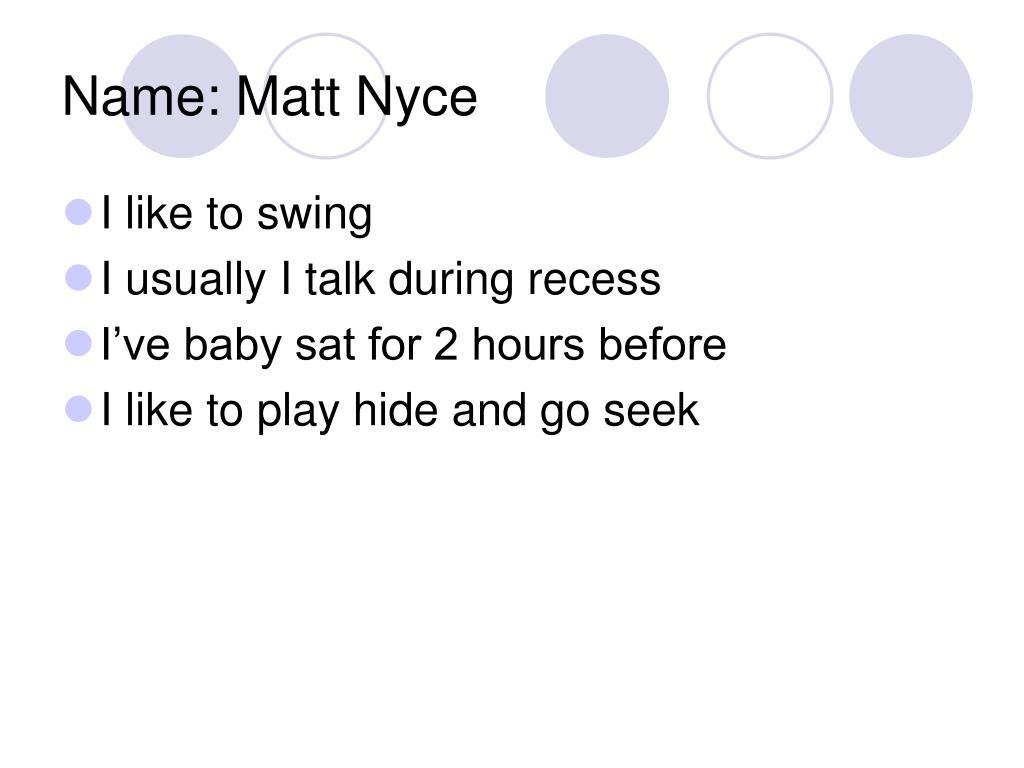 Name: Matt Nyce