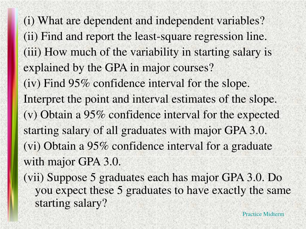 (i) What are dependent and independent variables?