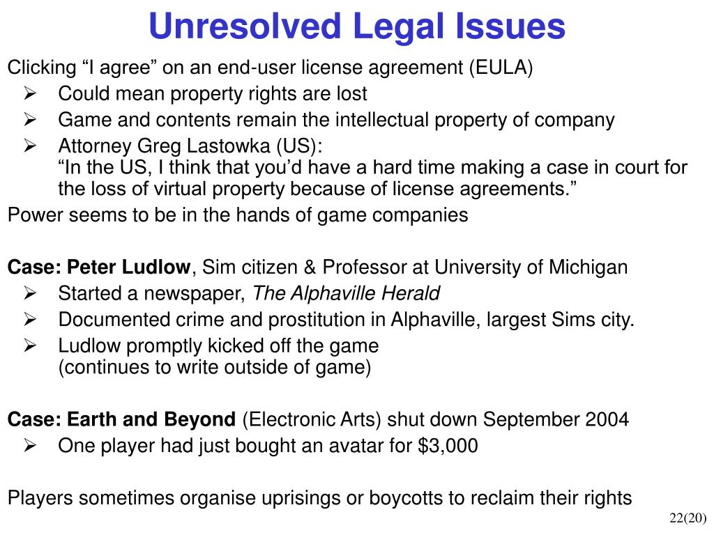 Unresolved Legal Issues