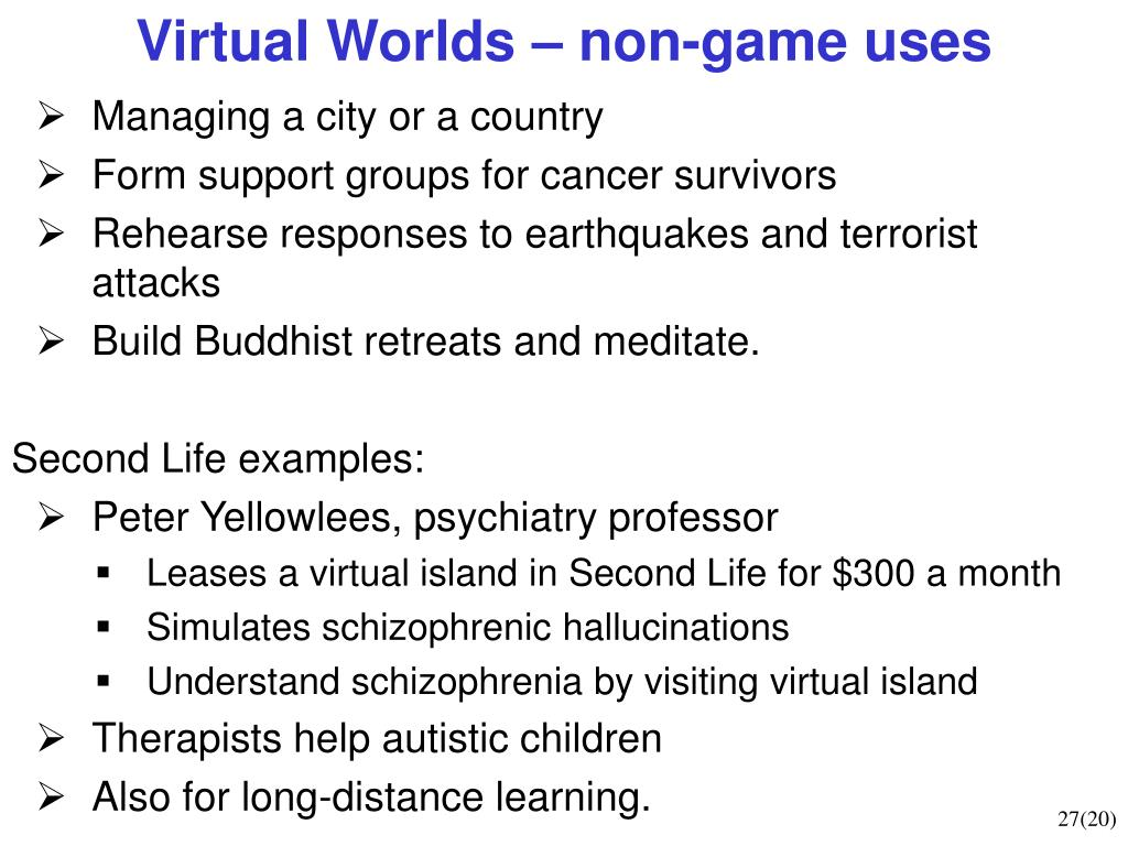 Virtual Worlds – non-game uses