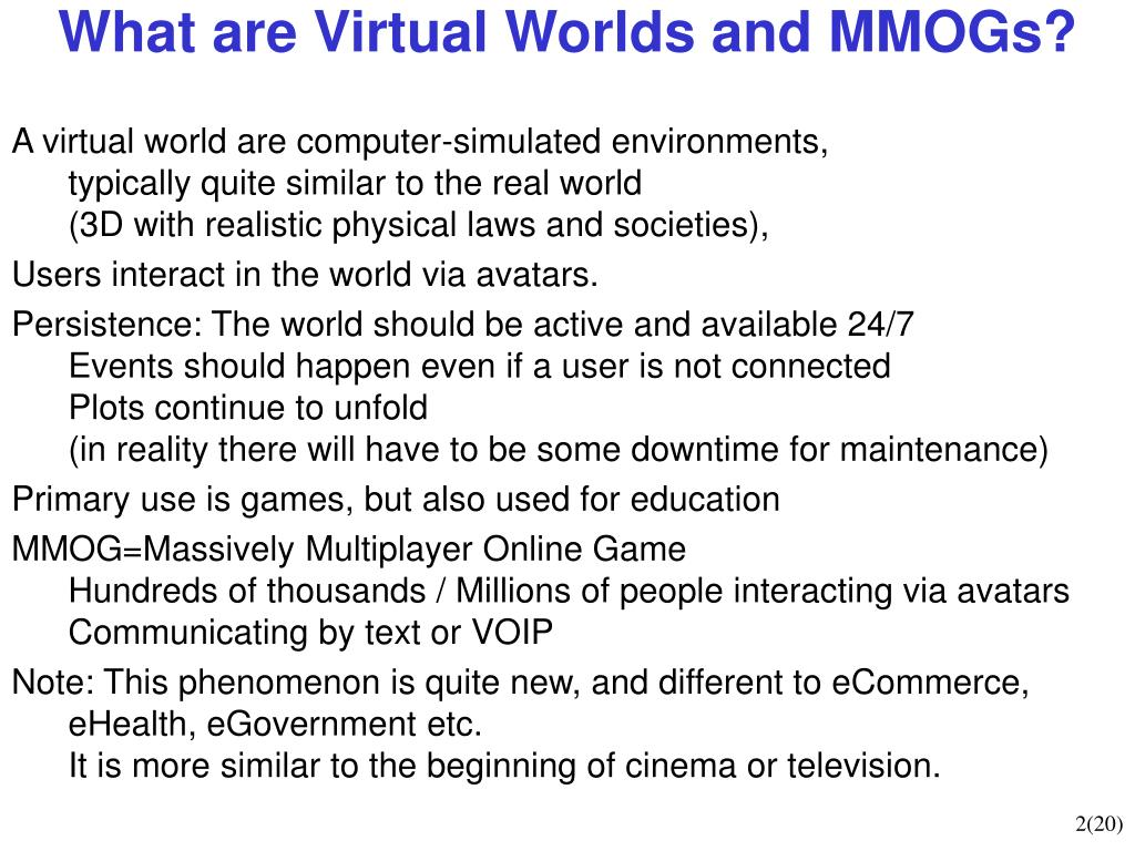 What are Virtual Worlds and MMOGs?