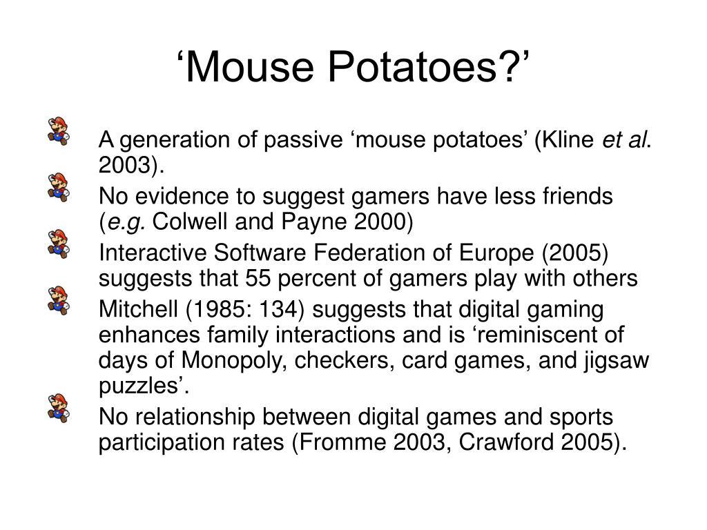 'Mouse Potatoes?'