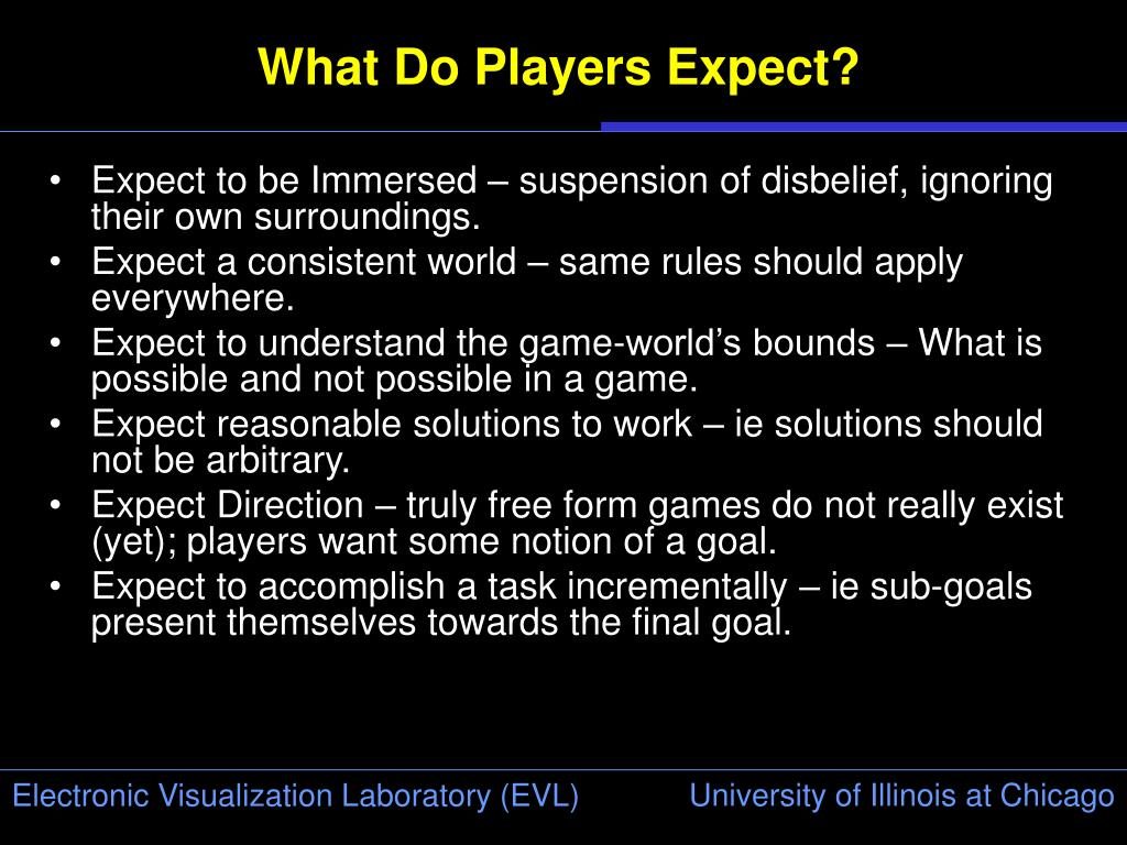 What Do Players Expect?