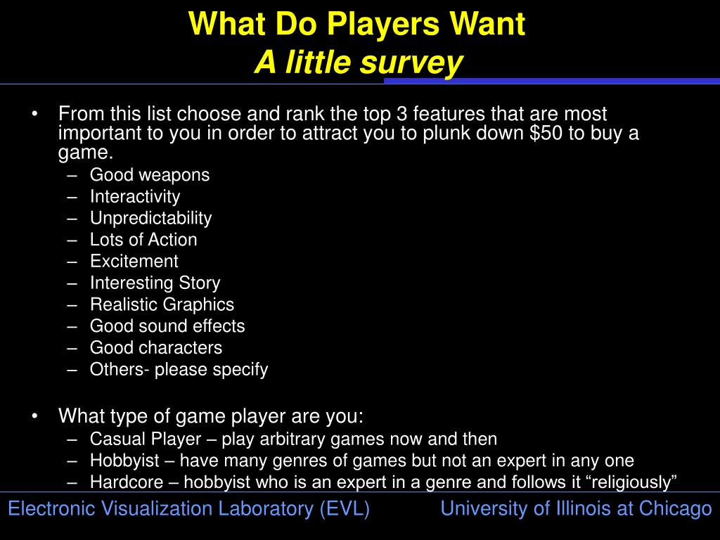 What Do Players Want