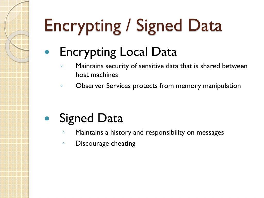Encrypting / Signed Data
