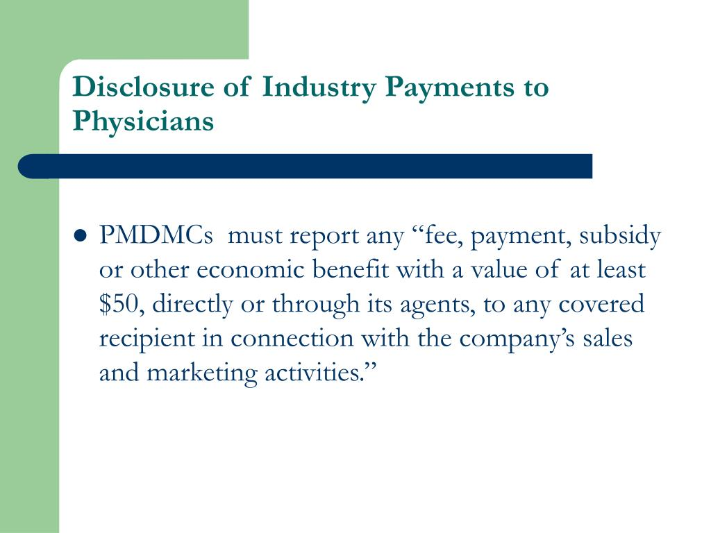 Disclosure of Industry Payments to Physicians