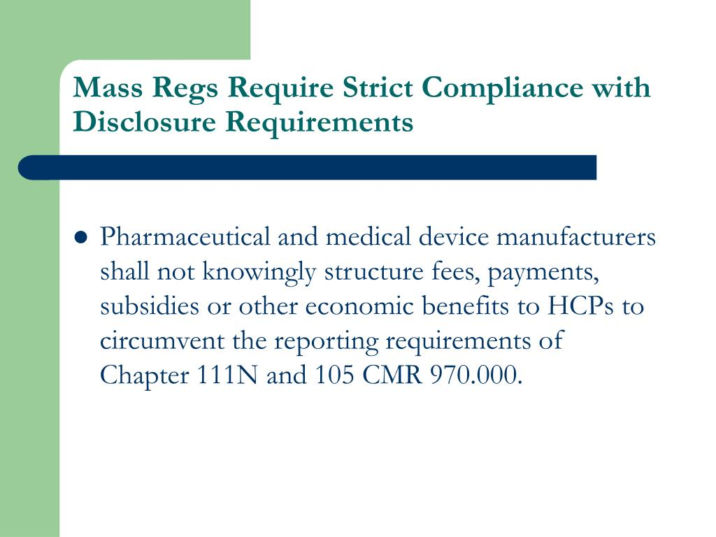 Mass Regs Require Strict Compliance with Disclosure Requirements