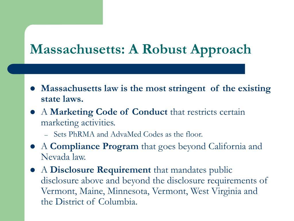 Massachusetts: A Robust Approach
