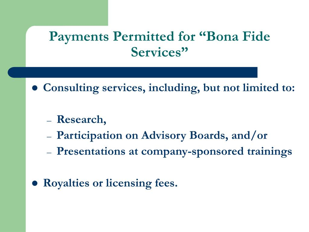 "Payments Permitted for ""Bona Fide Services"""