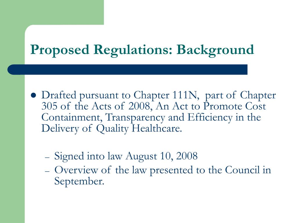 Proposed Regulations: Background