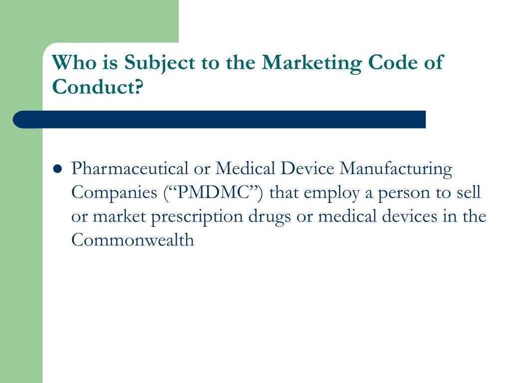 Who is Subject to the Marketing Code of Conduct?
