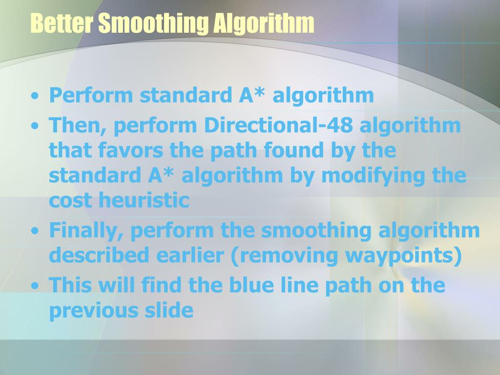 Better Smoothing Algorithm