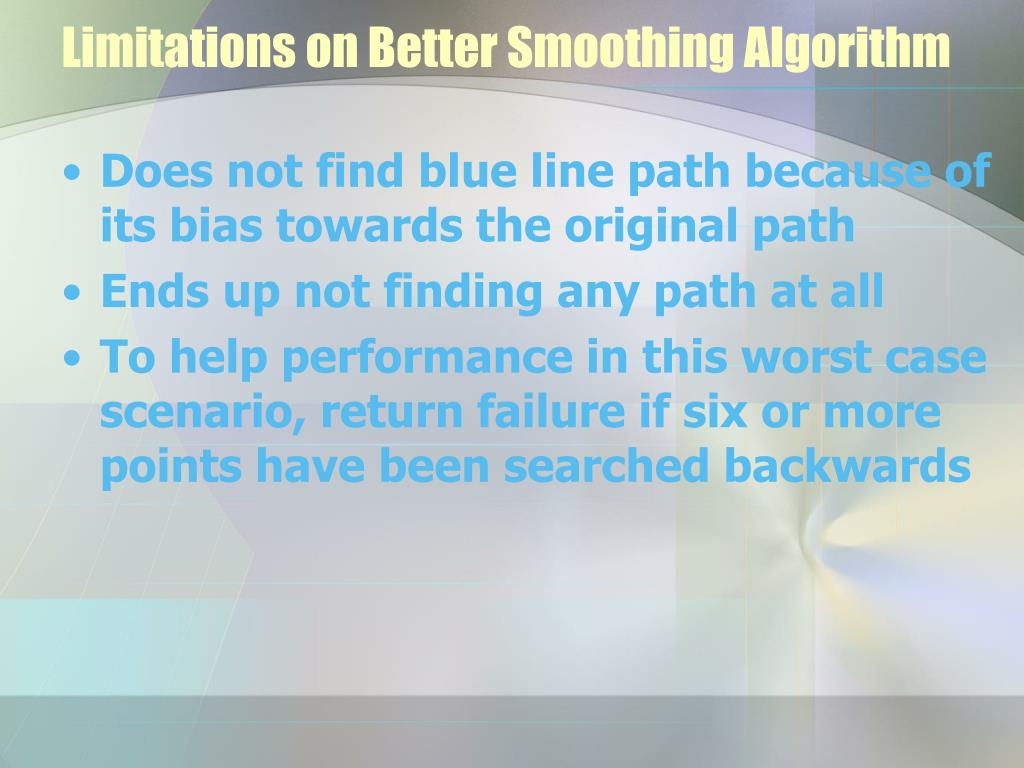 Limitations on Better Smoothing Algorithm