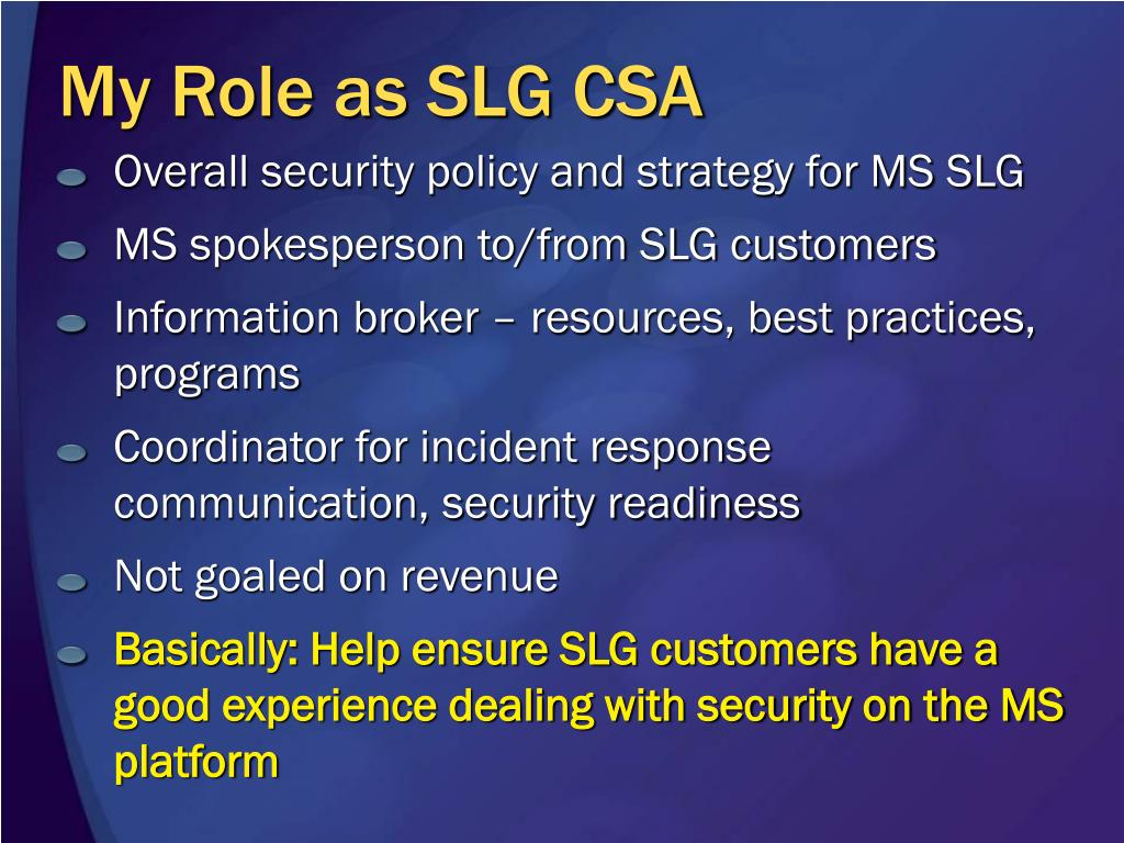 My Role as SLG CSA