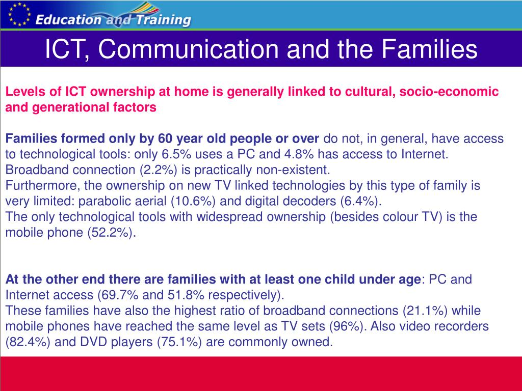 ICT, Communication and the Families