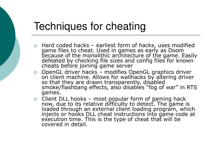 Techniques for cheating