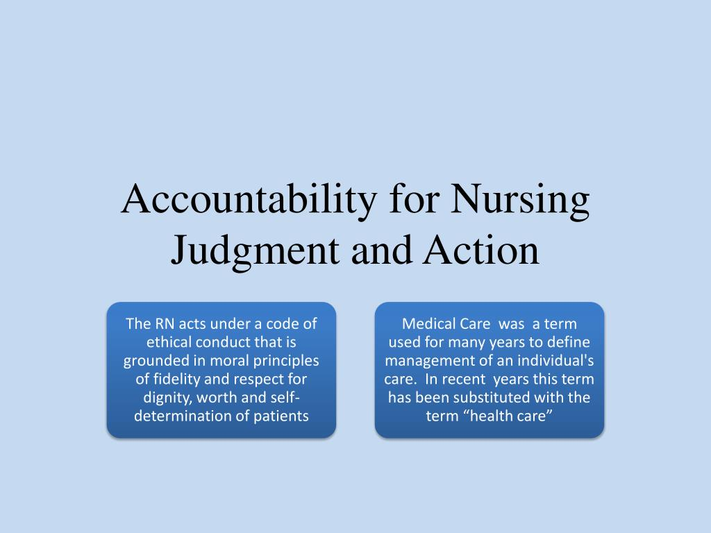 accountability of nurses Pdf | this is the third article in a nine-part series describing the principles of nursing practice developed by the royal college of nursing (rcn) in collaboration with patient and service organisations, the department of health, the nursing and midwifery council, nurses and other.