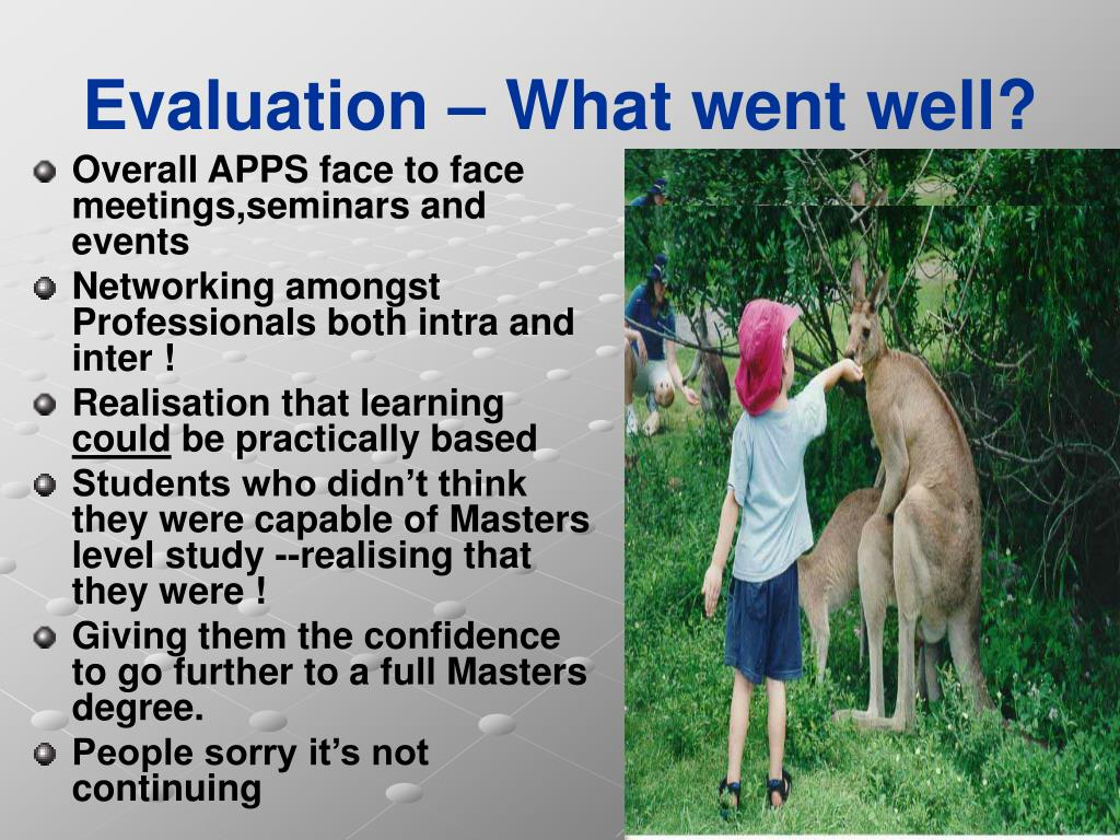 Evaluation – What went well?