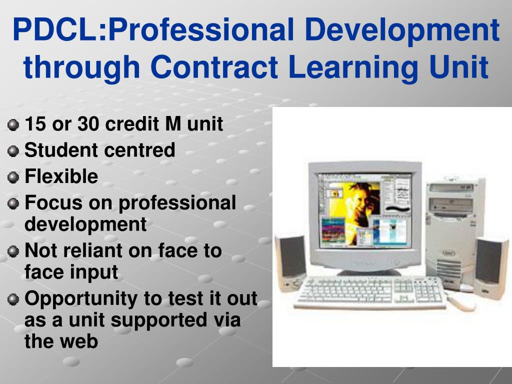PDCL:Professional Development through Contract Learning Unit
