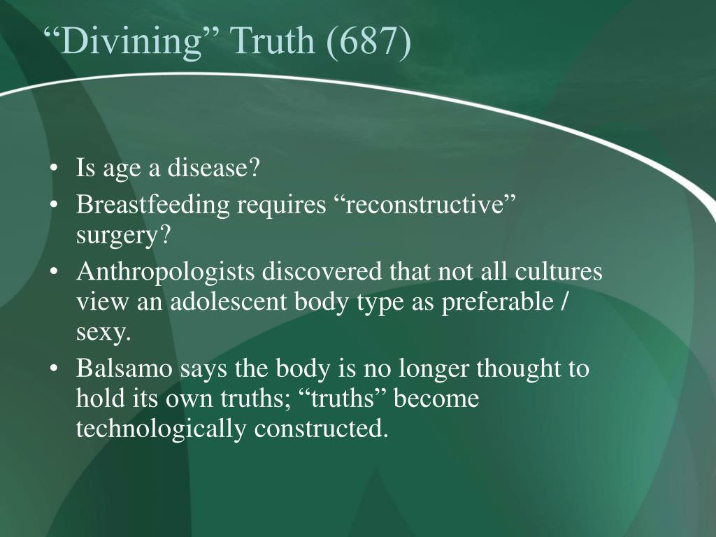 """""""Divining"""" Truth (687)"""