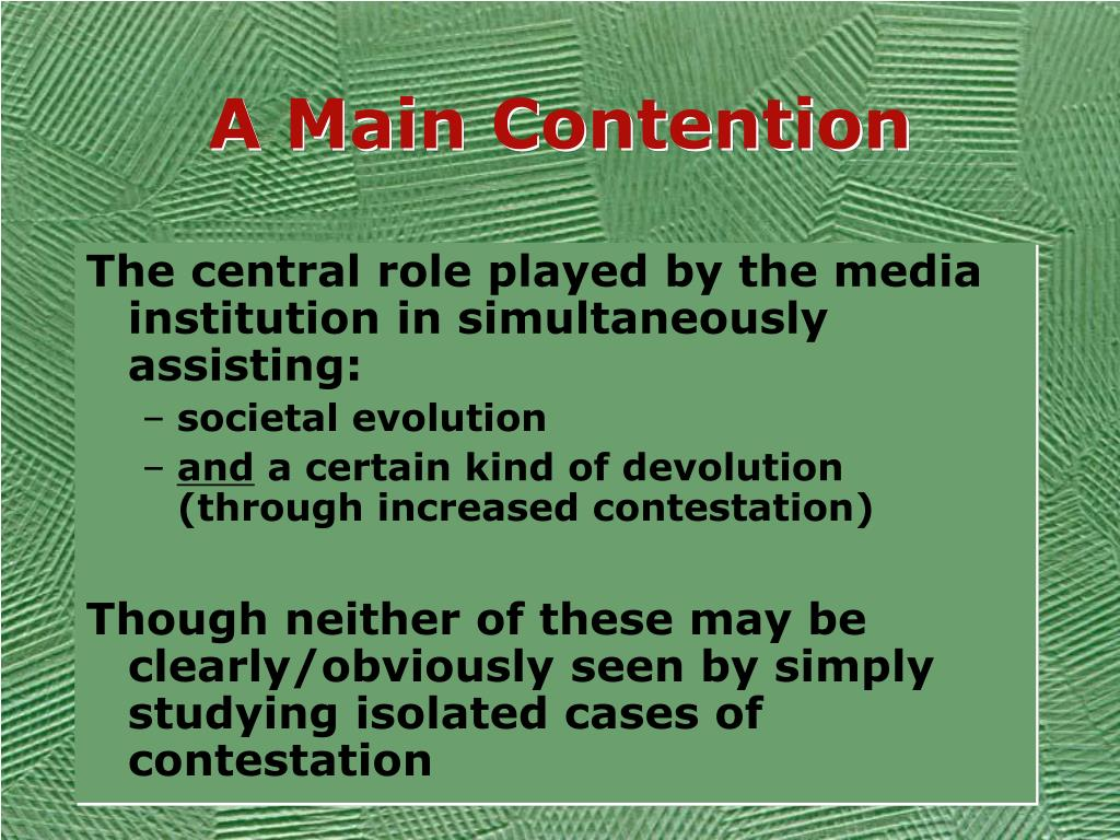 A Main Contention