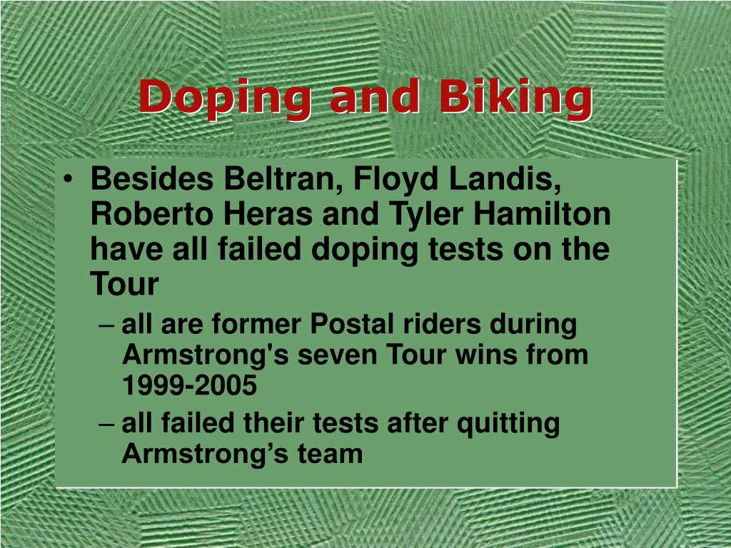 Doping and Biking