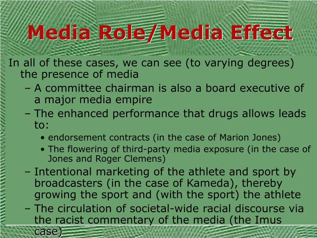 Media Role/Media Effect