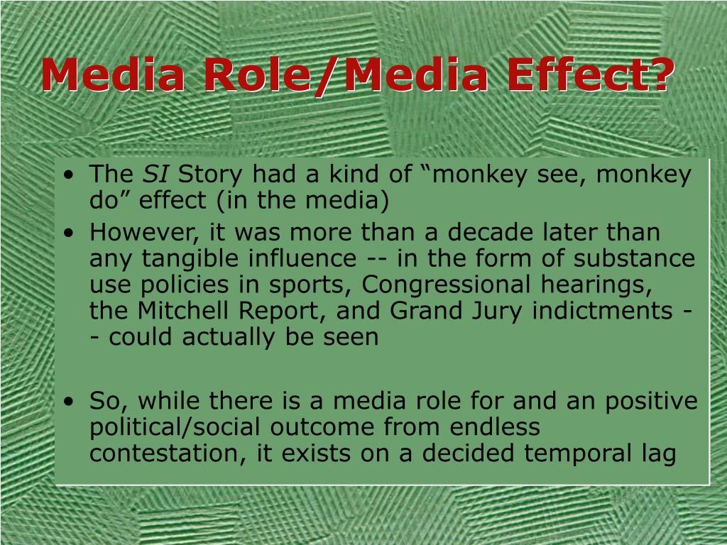 Media Role/Media Effect?