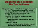 opening on a closing the tour de france4