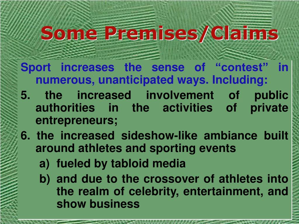 Some Premises/Claims